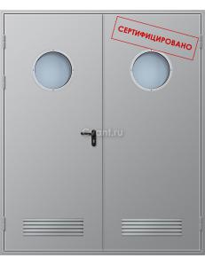 Дверь противопожарная двупольная с вентиляционной решеткой с круглым остеклением
